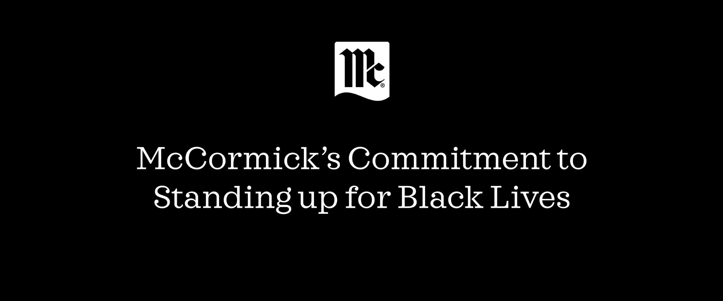 Lawrence Kurzius McCormick & Company Commitment to Black Lives Racial Injustice